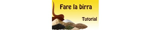 Fare la birra - Tutorial